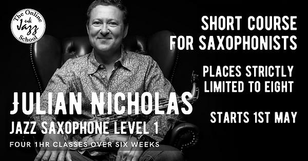 Julian Nicholas-Saxophone Level 1.png