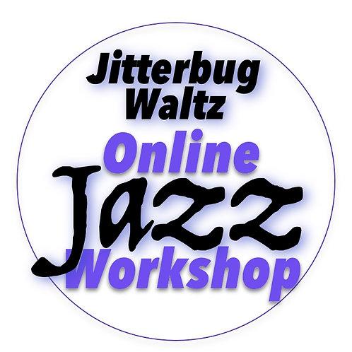 Jazz Workshop (30 Sep) Jitterbug Waltz