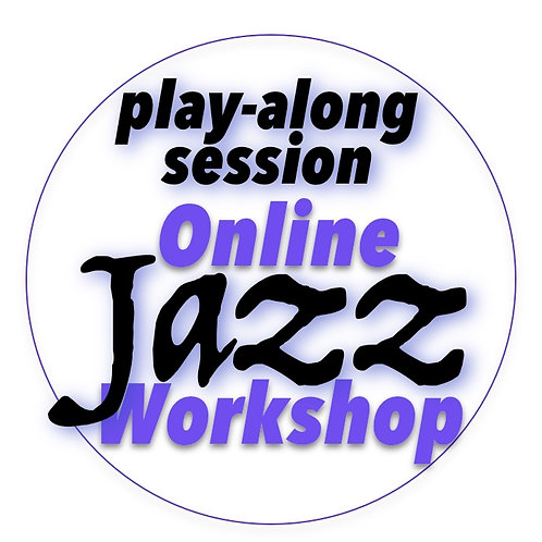 Jazz Workshop (14 Oct) Play-along session
