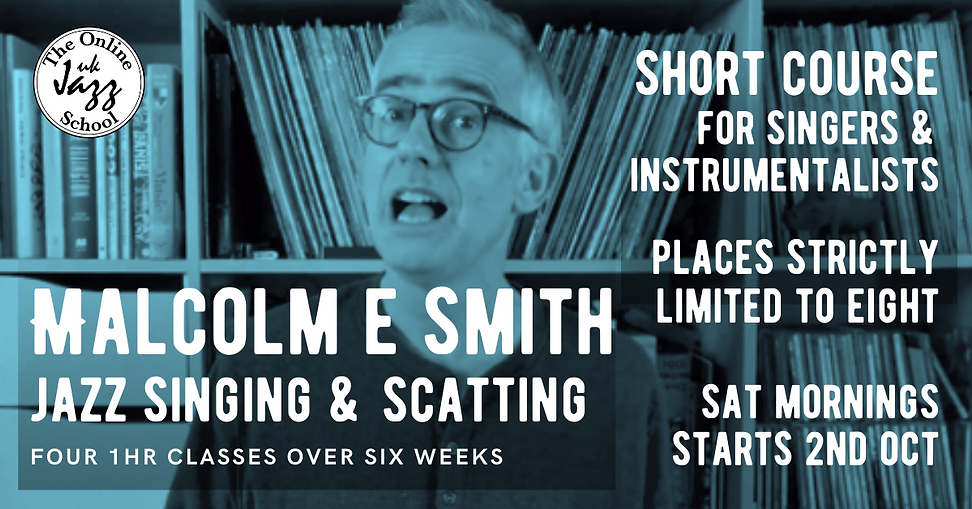 Autumn21- Malcolm E Smith-Jazz Singing & Scatting.png