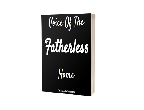 The Voice of the Fatherless Home