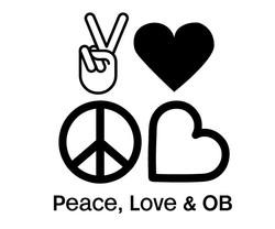 Peace Love & OB Campaign