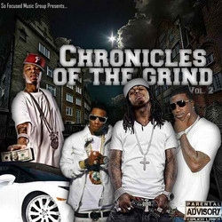 Chronicles Of The Grind Vol. 2