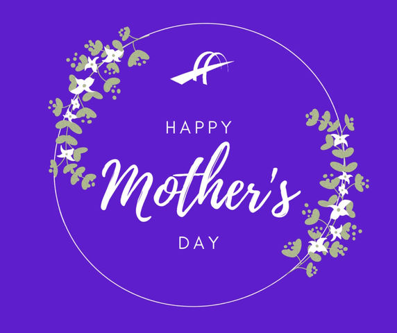 Mother's Day - 5/9/2021
