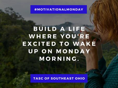 Motivational Monday - 5/24/2021