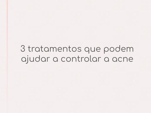 ACNE: CONHEÇA 3 TRATAMENTOS PARA CONTROLE