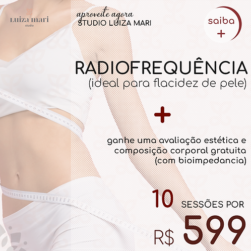 PACOTE: 10 SESSÕES DE RADIOFREQUÊNCIA