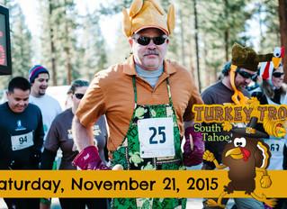 SOUTH TAHOE TURKEY TROT 5K & KIDS FUN RUN!