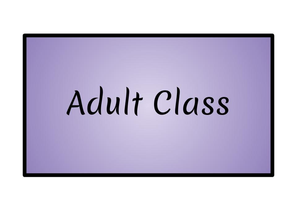 Adult Class