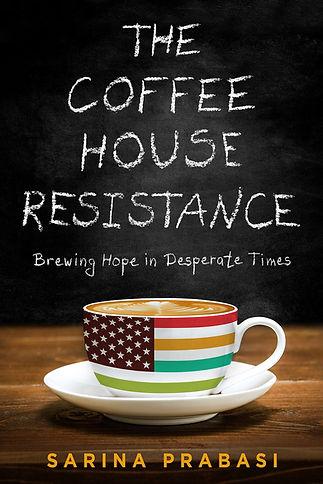 Coffee House Resistance by Sarina Prabasi