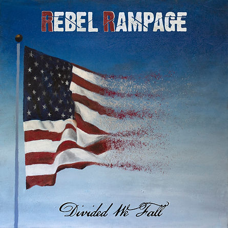 Rebel Rampage Album - Divided We Fall
