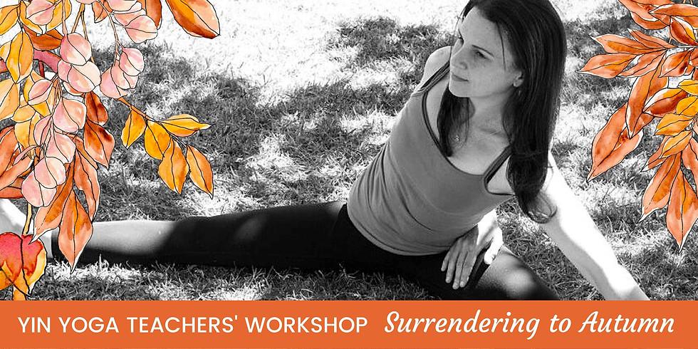 Sarah Owen: Surrendering to Autumn Yin Yoga Workshop