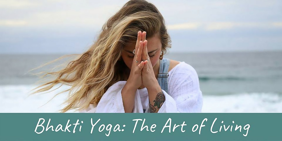 Bhakti Yoga: The Art of Living with Kristin Pooley