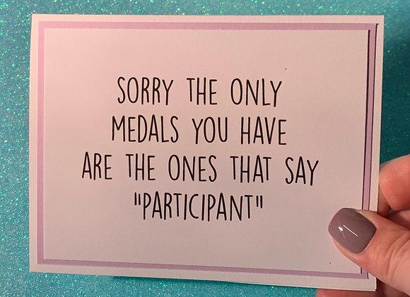 Participant Medals Snarky Card