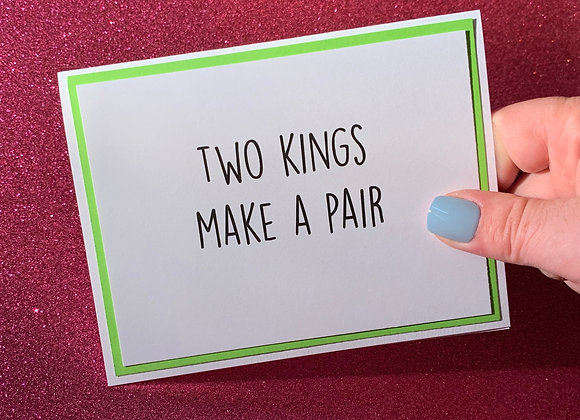 Two Kings Snarky Card