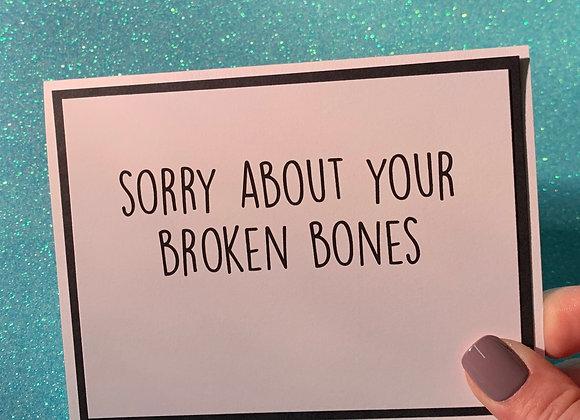 Broken Bones Snarky Card
