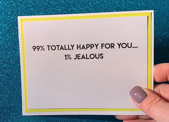 Happy For You Snarky Card