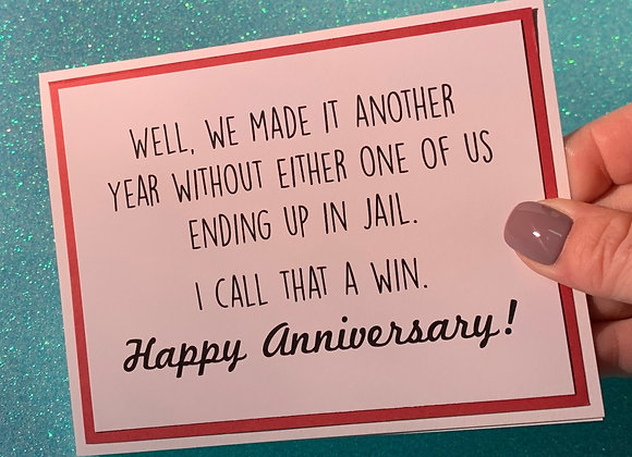 Ending Up In Jail Snarky Card
