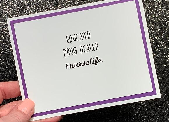Drug Dealer Snarky Card
