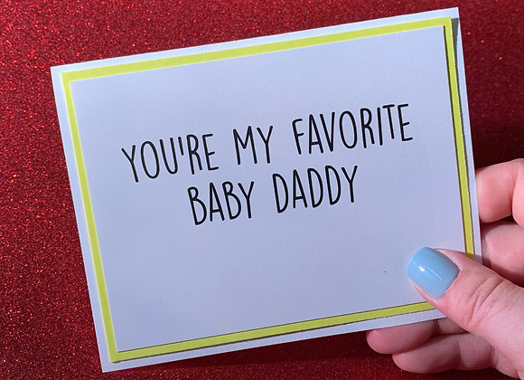 Baby Daddy Snarky Card
