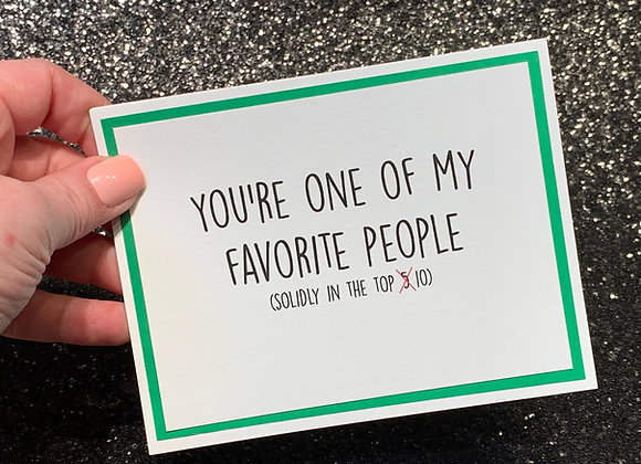 Favorite People Snarky Card