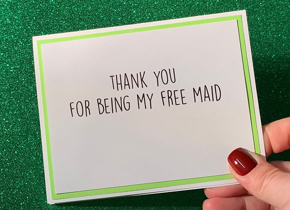 Free Maid Snarky Card
