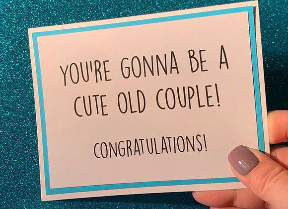 Cute Old Couple Snarky Card