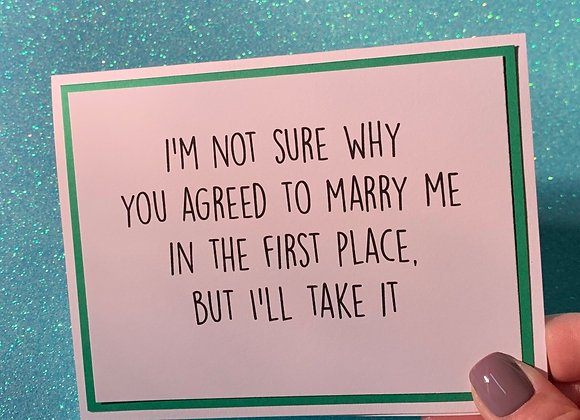 Marry Me Snarky Card