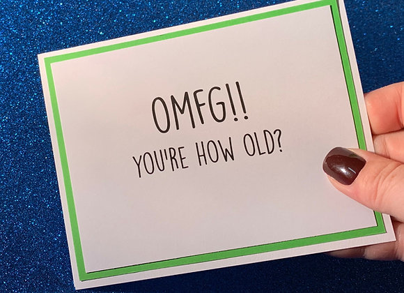 OMFG Snarky Card