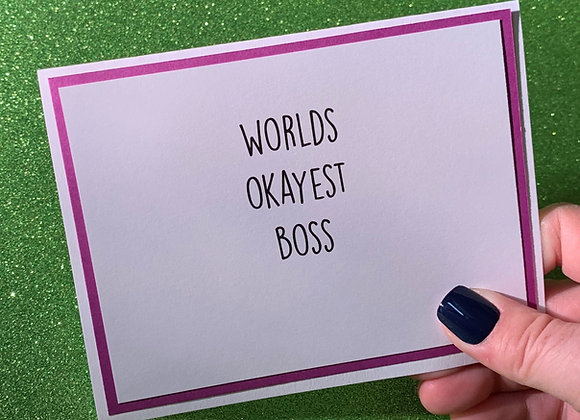 Okayest Boss Snarky Card