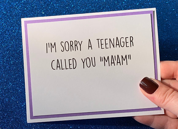 Called You Ma'am Snarky Card