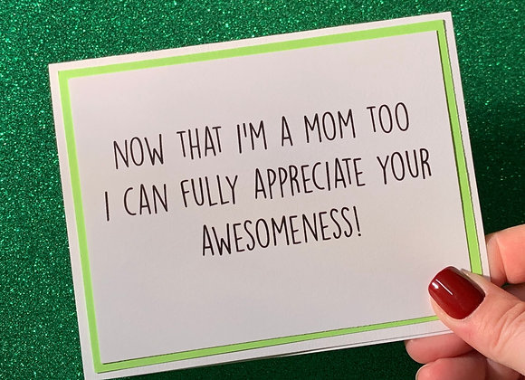 Mom Too Snarky Card