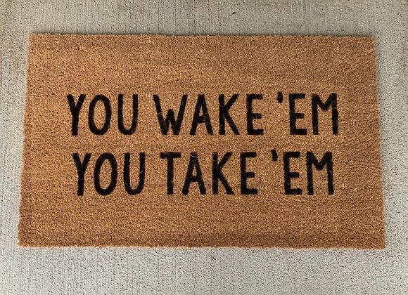 Wake 'Em Door Mat