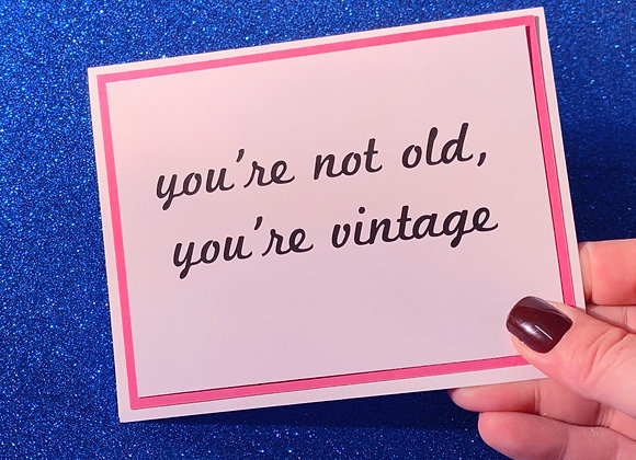 You're Vintage Snarky Card