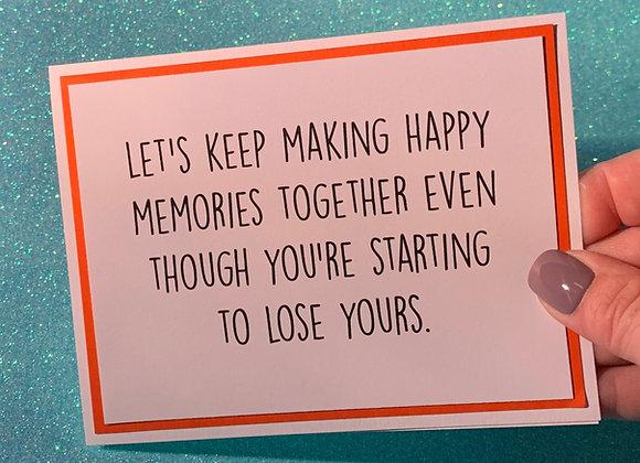 Happy Memories Snarky Card