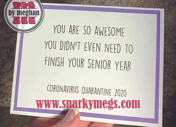 Coronavirus Card - Finish Senior Year