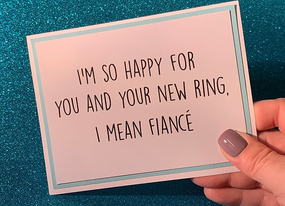 New Ring Snarky Card