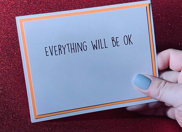 Will Be Ok Snarky Card