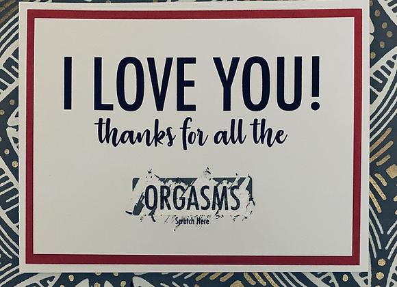 I Love You Orgasm Scratch Off Snarky Card