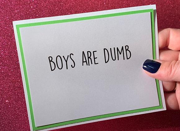 Boys Are Dumb Snarky Card