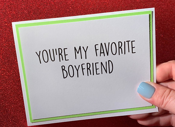 Favorite Boyfriend Snarky Card