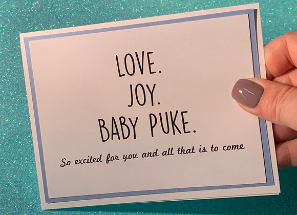Love Joy Baby Puke Snarky Card