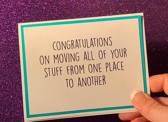 Moving Stuff Snarky Card