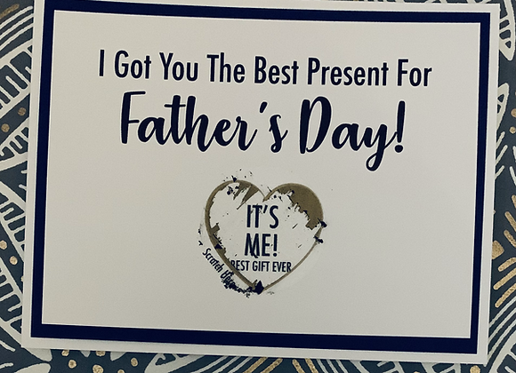 It's Me Father's Day Scratch Off Snarky Card