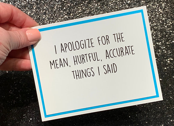 Hurtful And Accurate Snarky Card