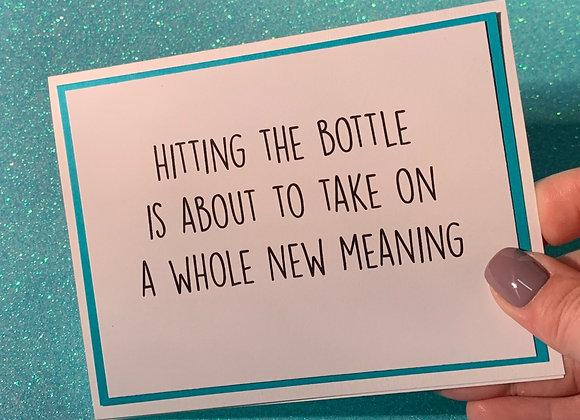 Hitting The Bottle Snarky Card