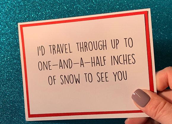Travel Through Snow Snarky Card