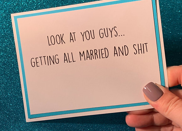 Married And Shit Snarky Card