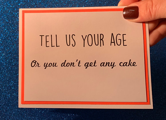 Tell Your Age Snarky Card