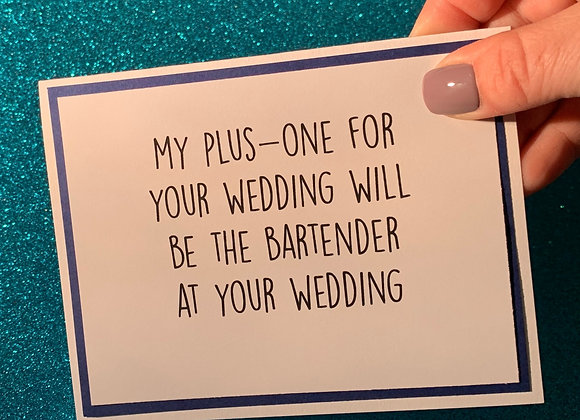My Plus-One Snarky Card